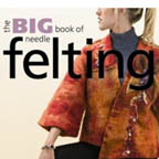 The Big Book of Needle Felting