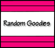 Random Goodies